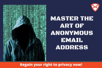 Master The Art Of Anonymous Email Addresses