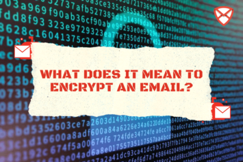 What does it Mean to Encrypt an Email