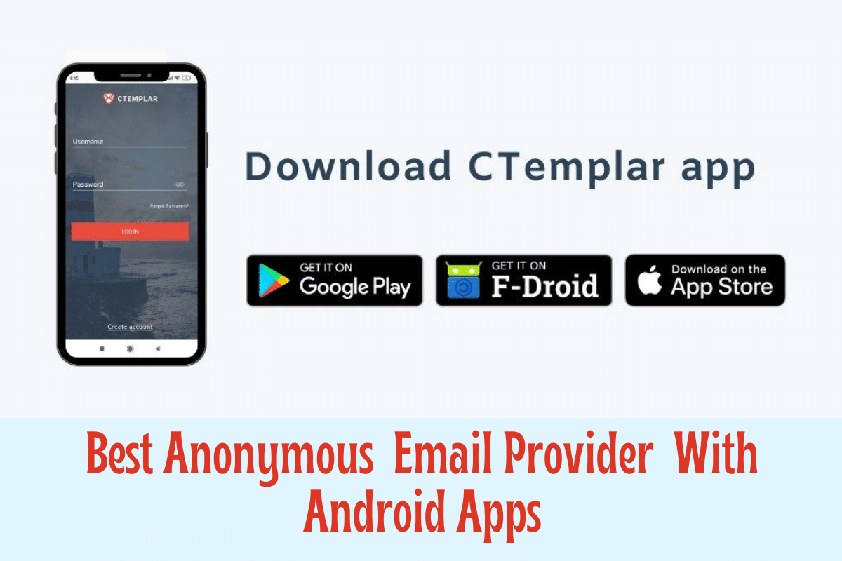 Best Anonymous Email Provider With Android Apps Ctemplar