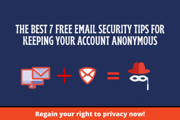 Email Security Tips for Keeping Your Account Anonymous