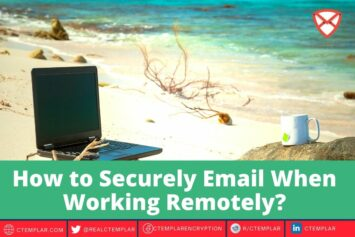 How to Securely Email When Working Remotely