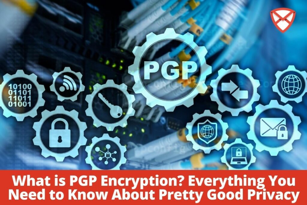 What is PGP Encryption