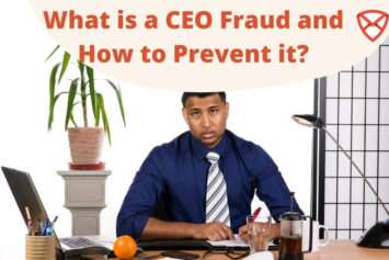 What is a CEO Fraud and How to Prevent it