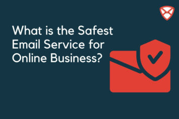 Safest Email Service for Online Business