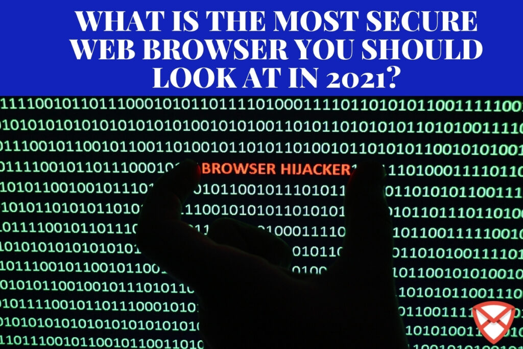 Most Secure Web Browser