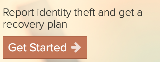 Report identity theft and get a recovery plan