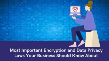 Encryption and Data Privacy Laws